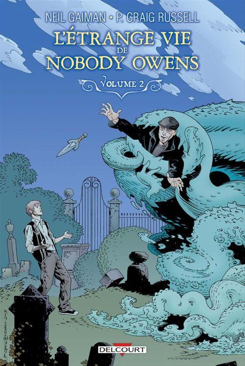 L'étrange vie de Nobody Owens t.2