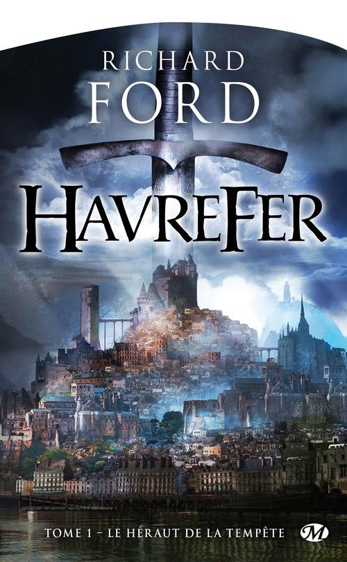 Havrefer T.1 ; le héraut de la tempête