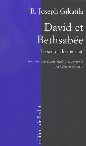 David et bethsabée ; mariage et prédéstination dans la cabale