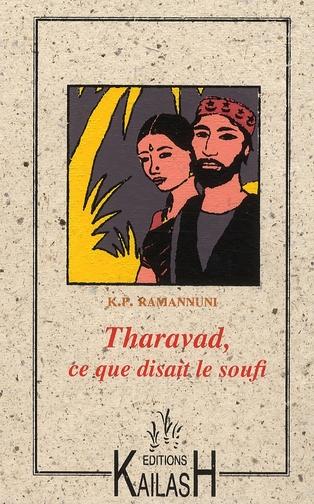 Tharavad, ce que disait le soufi