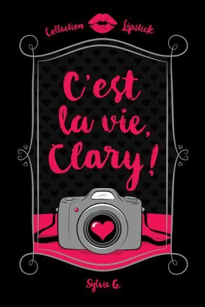 C'est la vie, clary!