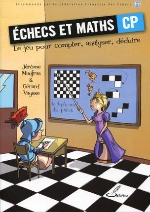 échecs et maths ; CP ; le jeu pour compter, analyser, déduire