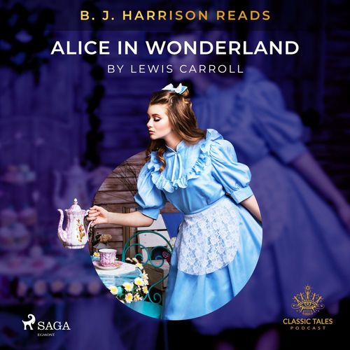 B. J. Harrison Reads Alice in Wonderland