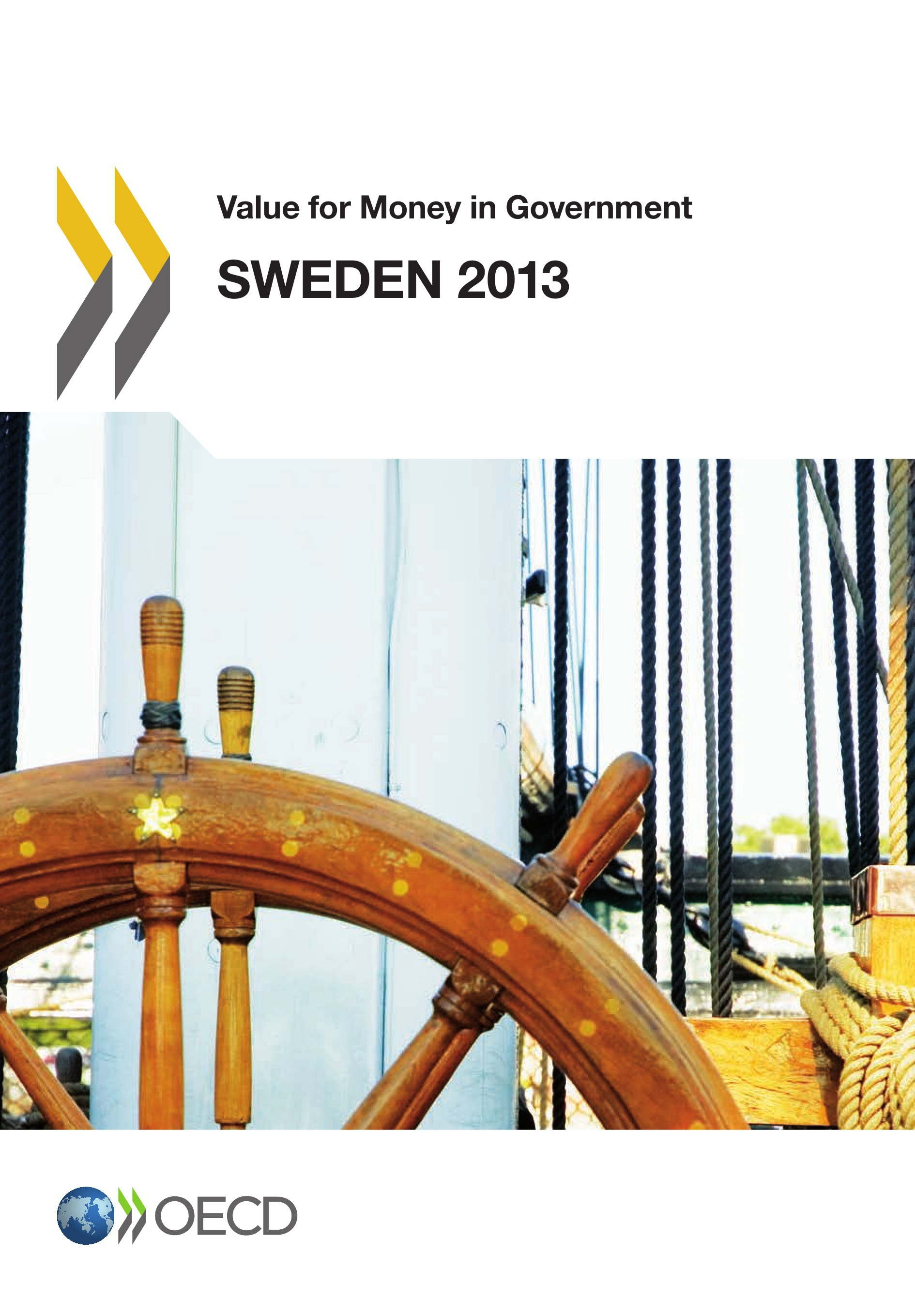 Value for Money in Government: Sweden 2013