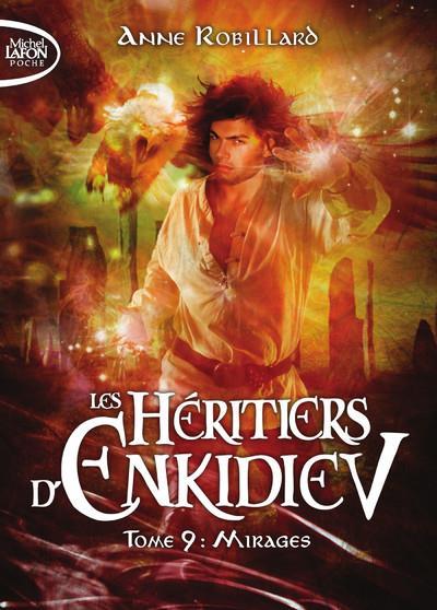 les héritiers d'Enkidiev t.9 ; mirages
