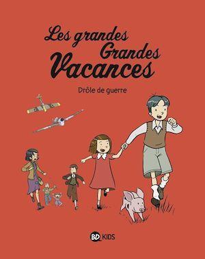 Vente Livre Numérique : Les grandes grandes vacances, Tome 01  - Pascale Hédelin  - GWENAELLE BOULET