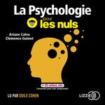 Vente AudioBook : La psychologie pour les nuls en 50 notions clés  - Clémence GUINOT - Ariane CALVO
