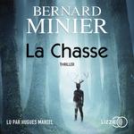 Vente livre : AudioBook : La Chasse  - Bernard Minier
