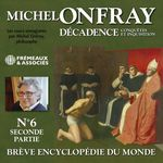 Décadence (Volume 2.2) - Conquêtes et inquisition  - Michel Onfray - Michel ONFRAY