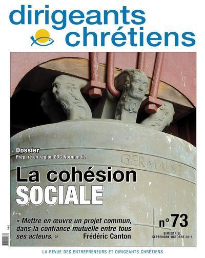 Dirigeants chrétiens n.73 ; la cohésion sociale ; septembre/octobre 2015