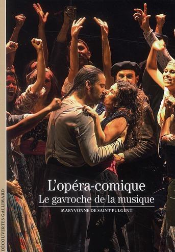 L'opéra-comique ; le gavroche de la musique
