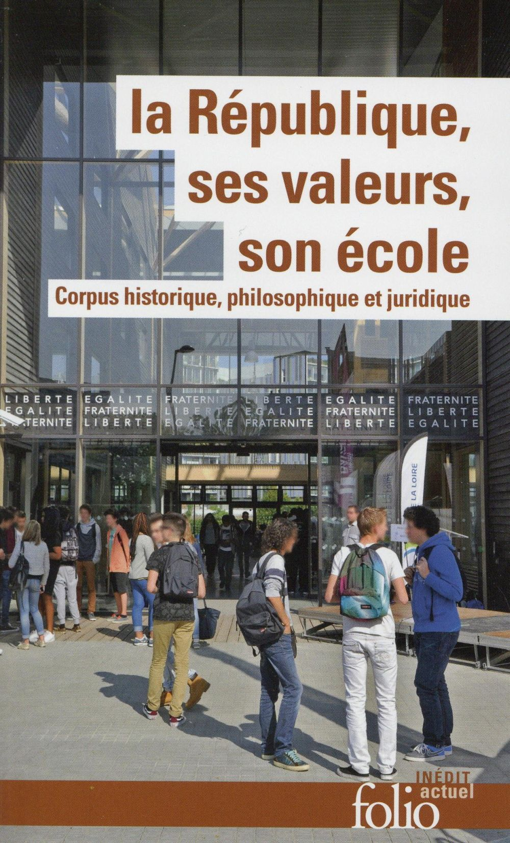La République, ses valeurs, son école ; corpus historique, philosophique et juridique