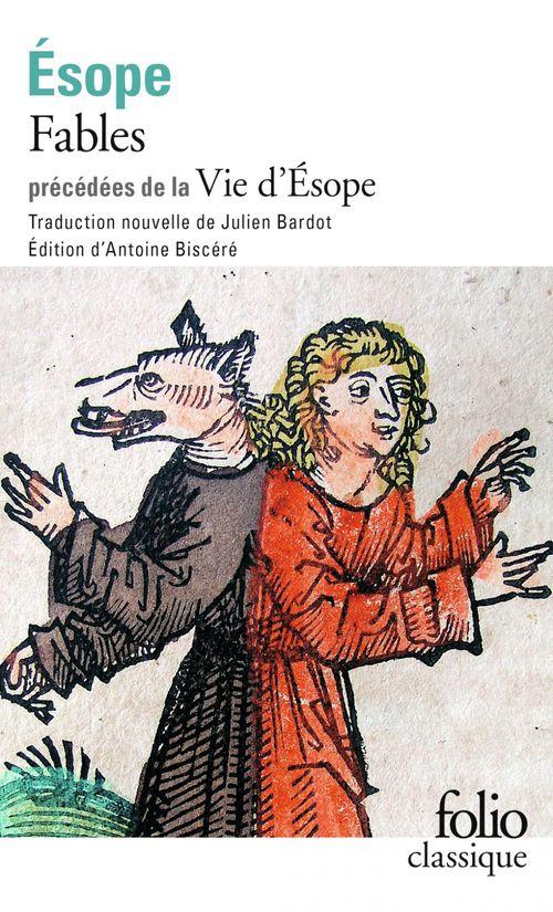 Fables ; vie d'Esope