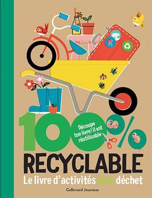 100 recyclable ; le livre d'activités zéro déchet