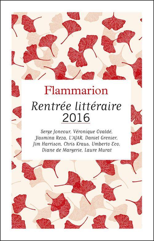 Flammarion : catalogue de la Rentrée littéraire 2016