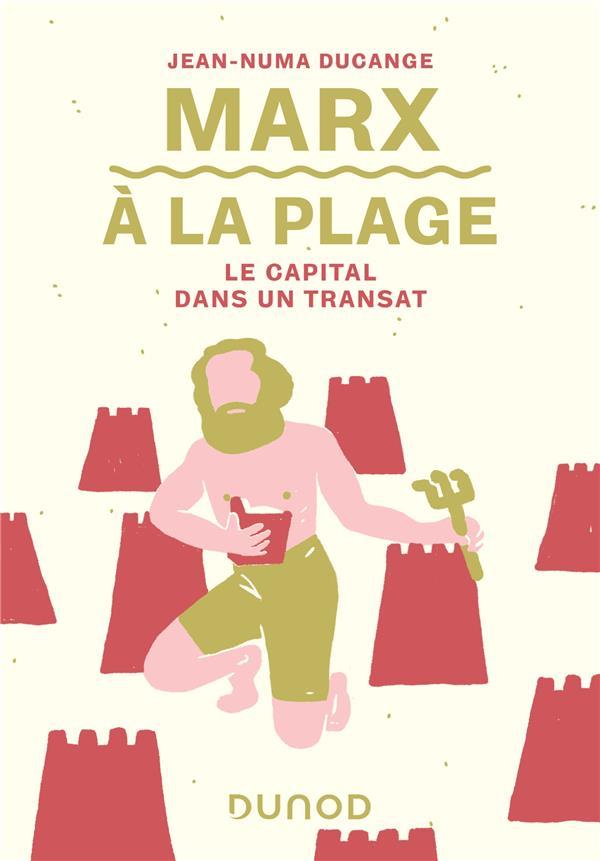 Marx à la plage ; le capital dans un transat