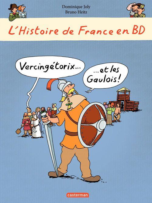 L'histoire de France en bd t.1 ; Vercingétorix et les Gaulois