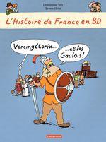 Vente Livre Numérique : L'histoire de France en BD - Vercingétorix et les Gaulois  - Dominique Joly