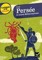 Couverture de Persée et autres métamorphoses