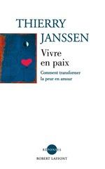 Vente EBooks : Vivre en paix  - Thierry Janssen