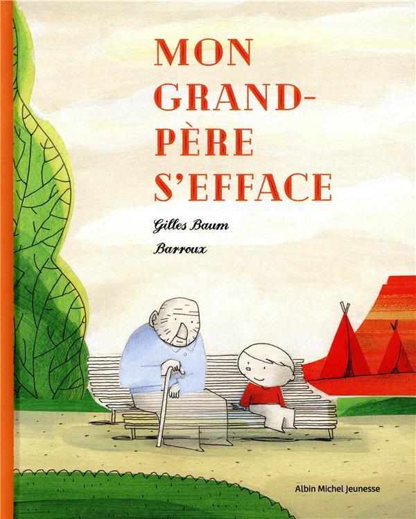 MON GRAND-PERE S'EFFACE