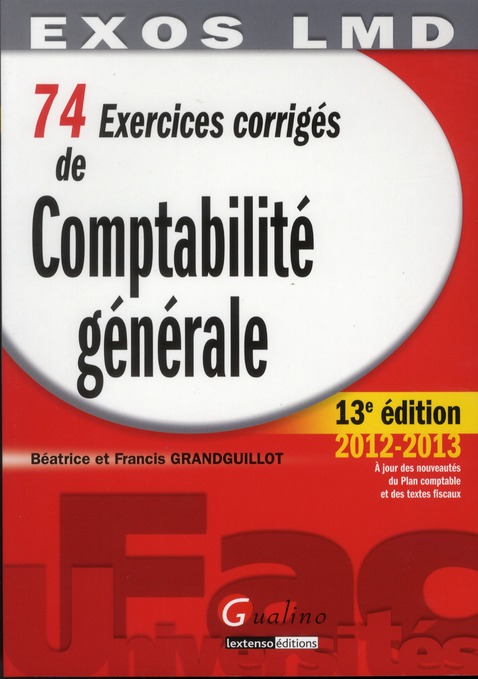 74 Exercices Corriges De Comptabilite Generale (13e Edition)