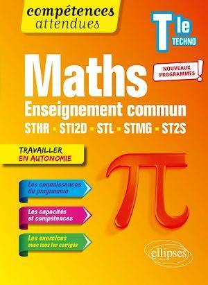 compétences attendues ; mathématiques ; terminale technologique enseignement commun STHR, STI2D, STL, STMG et ST2S