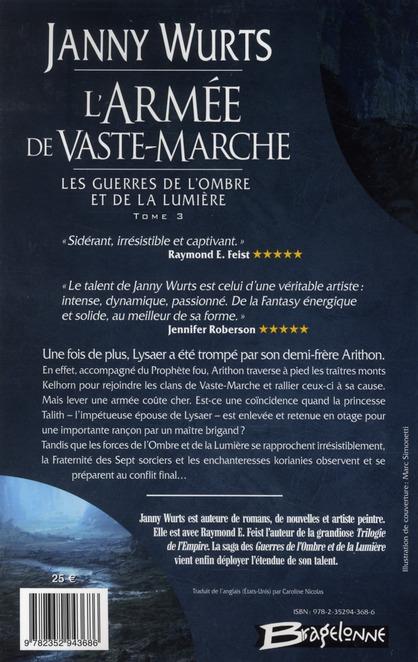 Les guerres de l'ombre et de la lumière t.3 ; l'armée de Vaste-Marche