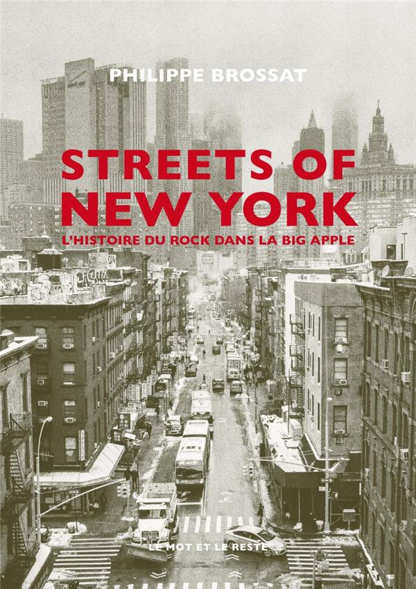 Streets of New York ; l'histoire du rock dans la big apple
