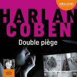 Vente AudioBook : Double piège  - Harlan Coben