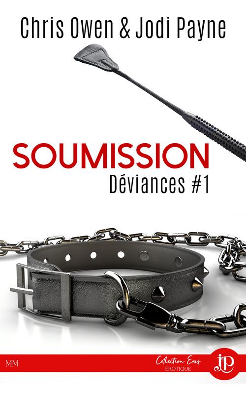 Soumission ( Déviances- tome 1 )