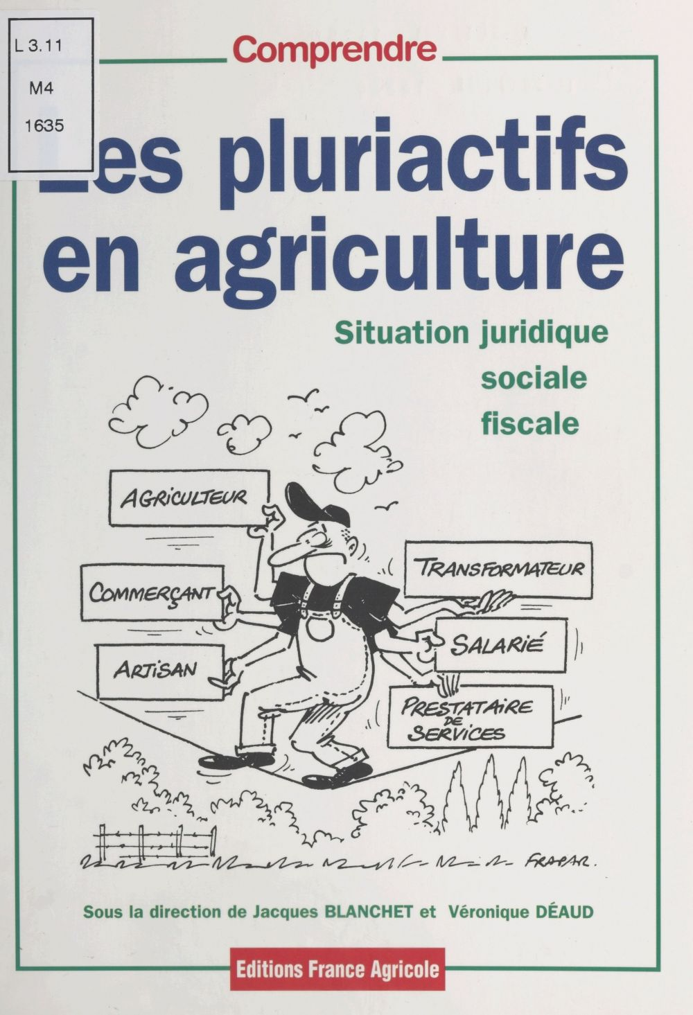 Les pluriactifs en agriculture