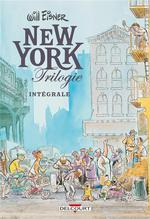 Couverture de Will Eisner - New York Trilogie - T01 - Will Eisner - New York Trilogie
