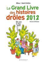 Vente EBooks : Le grand livre des histoires drôles 2012  - André Guillois - Mina Guillois
