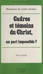 Cadres et témoins du Christ