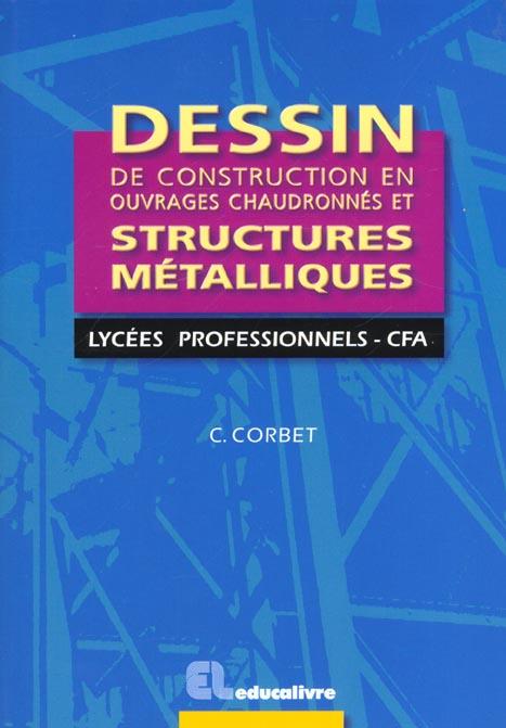 Dessin De Constructions En Ouvrages Chaudronnes Et Structures Metalliques