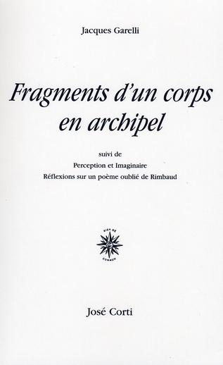 Fragments d'un corps en archipel ; perception et imaginaire ; réflexions sur un poème oublié de Rimbaud