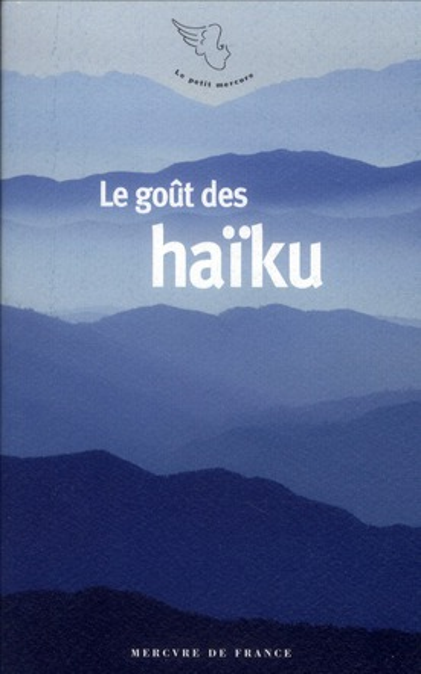 Le goût des haïku