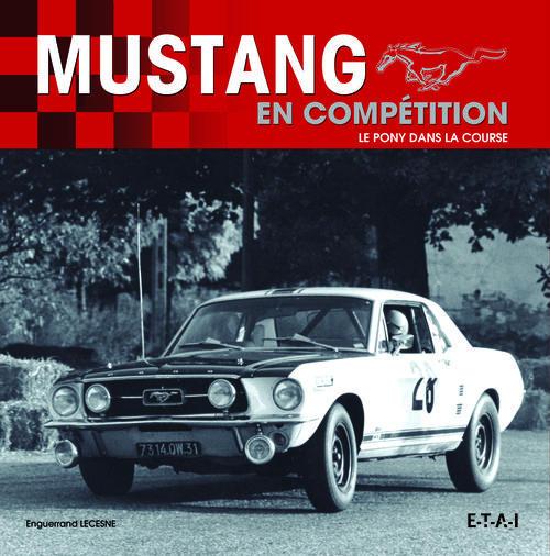Mustang En Competition, Un Pony Dans La Course
