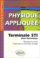 Physique Appliquee Terminale Sti Genie Electronique Resumes De Cours Exercices Et Controles Corriges