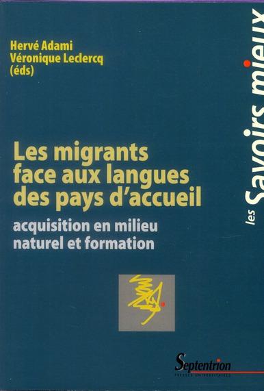 Les migrants face aux langues des pays d'accueil acquisition en milieu naturel et formation