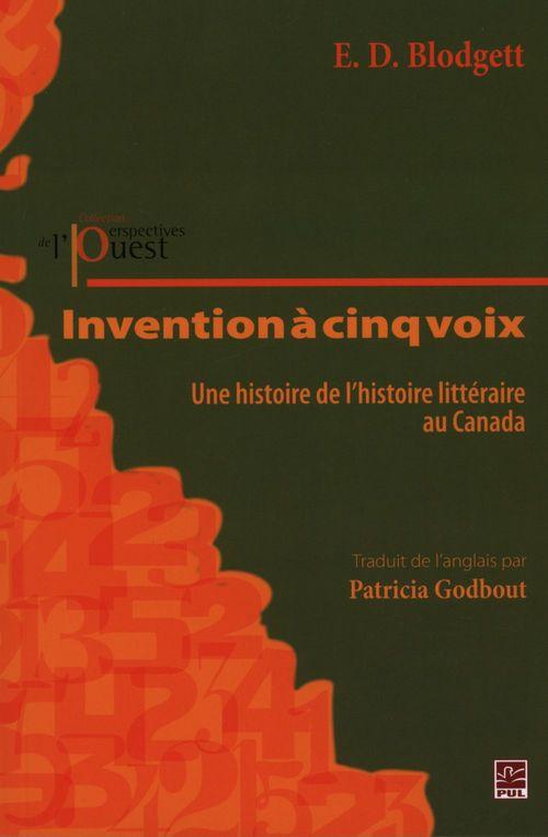 Invention a cinq voix : une histoire de l'histoire litteraire au