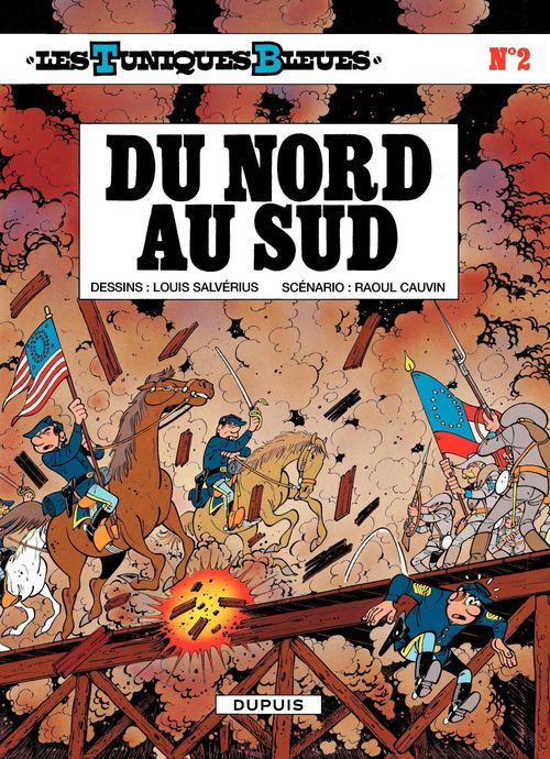 Les Tuniques Bleues - Tome 2 - DU NORD AU SUD  - Louis Salverius  - Raoul Cauvin