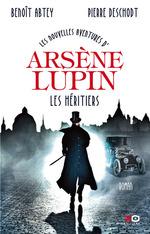 Vente Livre Numérique : Les nouvelles aventures d'Arsène Lupin - Les héritiers  - BENOIT ABTEY - Pierre deschodt