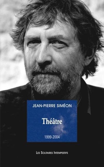 Théâtre 1999-2004