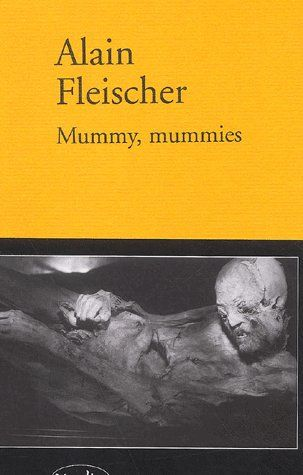 Mummy, mummies