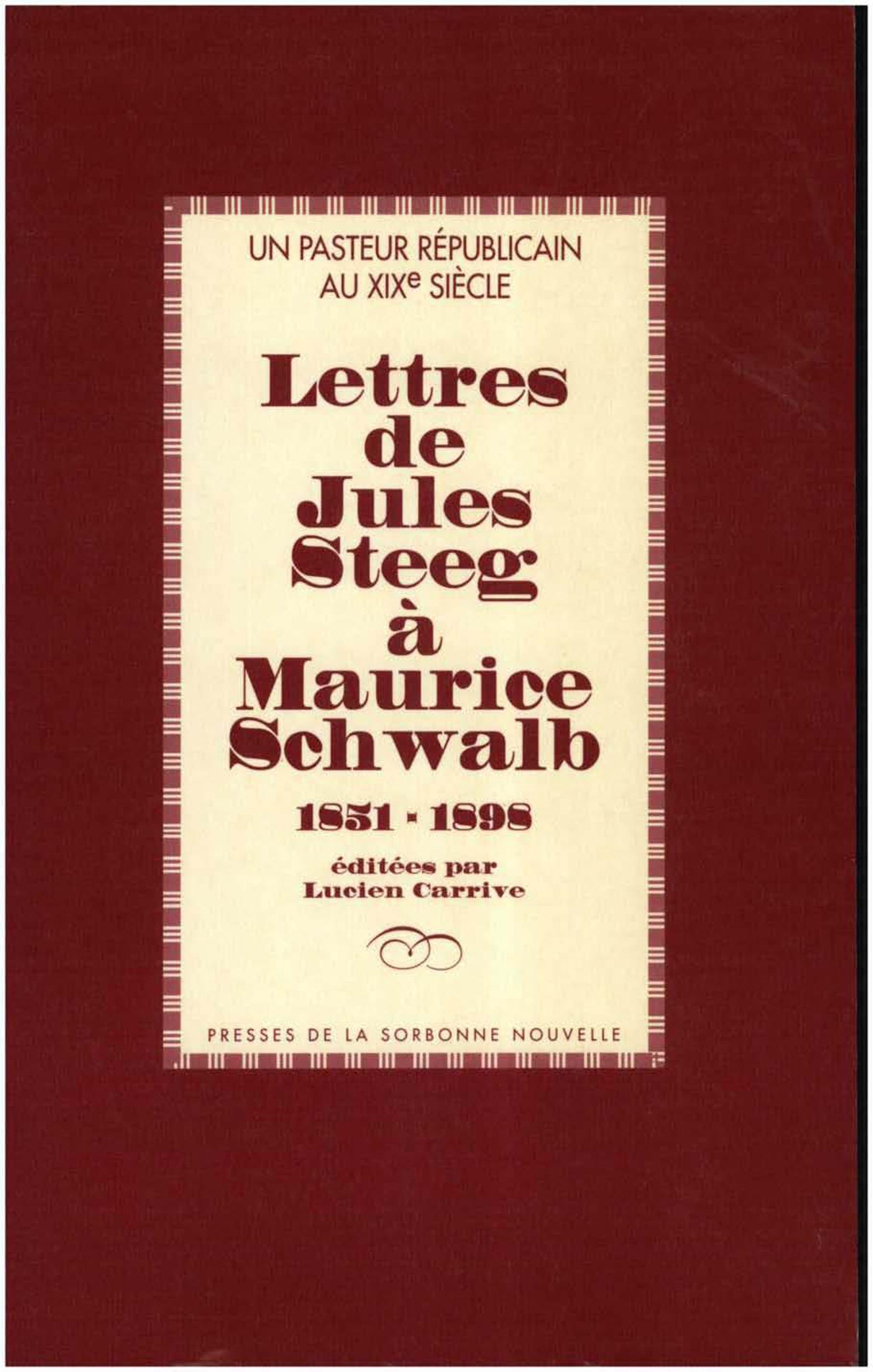 Lettres de jules steeg a maurice schwalb - 1851-1898