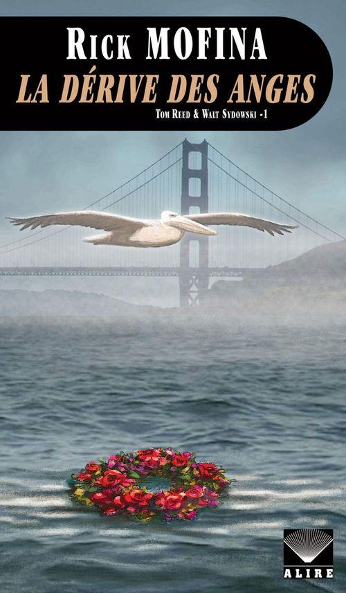 La dérive des anges ; Tom Reed & Walt Sydowski