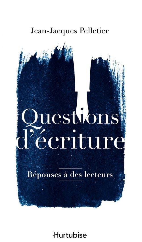Questions d'ecriture : reponses a des lecteurs
