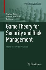 Game Theory for Security and Risk Management  - Stefan Raß - Stefan Ra? - Stefan Schauer